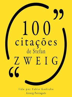 cover image of 100 citações de Stefan Zweig