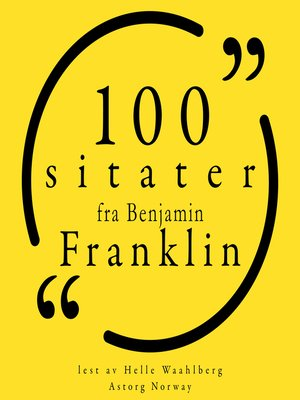 cover image of 100 sitater fra Benjamin Franklin