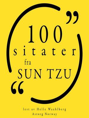 cover image of 100 sitater fra Sun Tzu
