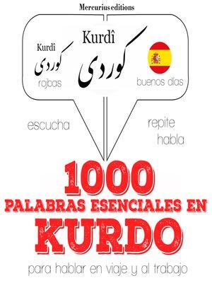 cover image of 1000 palabras esenciales en kurdo