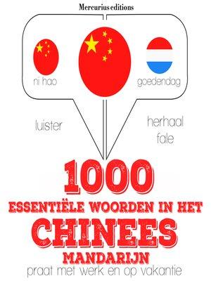 cover image of 1000 essentiële woorden in het Chinees - Mandarijn