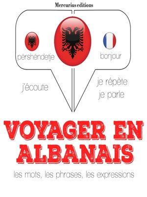 cover image of Voyager en albanais