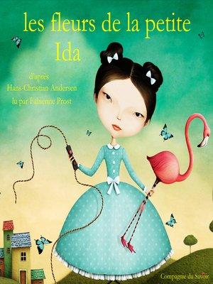cover image of Les fleurs de la petite Ida