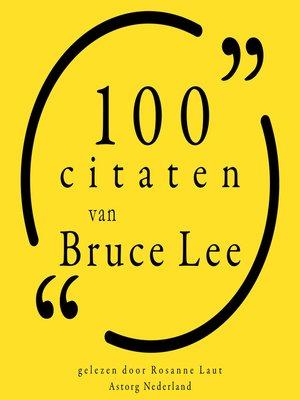 cover image of 100 citaten van Bruce Lee