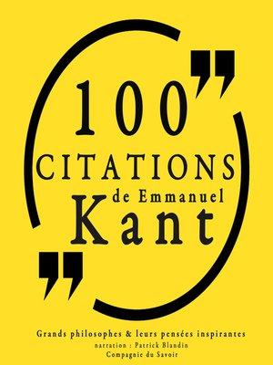 cover image of 100 citations d'Emmanuel Kant