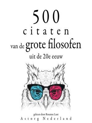 cover image of 500 citaten van de grote filosofen van de 20e eeuw