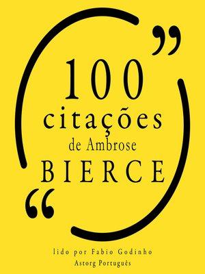 cover image of 100 citações de Ambrose Bierce