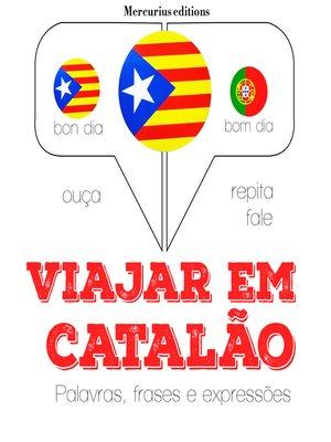 cover image of Viajar em catalão
