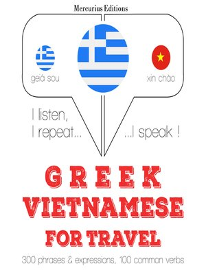 cover image of Greek-Vietnamese: For travel
