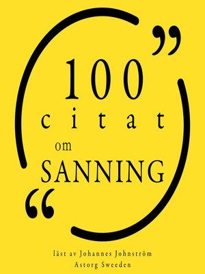 cover image of 100 citat om sanningen
