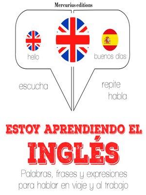 cover image of Estoy aprendiendo el Inglés