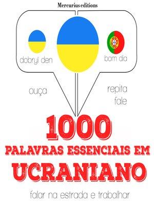 cover image of 1000 palavras essenciais em ucraniano
