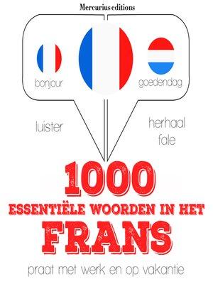 cover image of 1000 essentiële woorden in het Frans