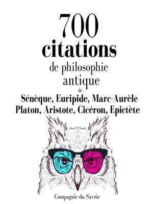 cover image of 700 citations de philosophie antique