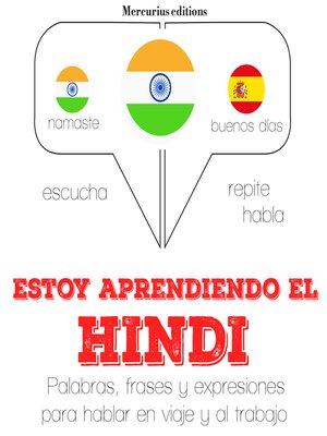 cover image of Estoy aprendiendo el hindi