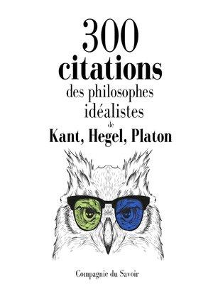 cover image of 300 citations des philosophes idéalistes