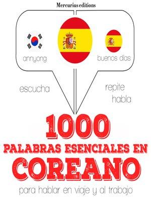 cover image of 1000 palabras esenciales en coreano