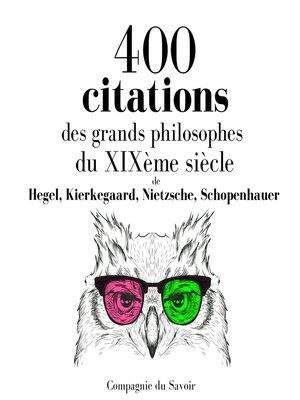 cover image of 400 citations des grands philosophes du XIXème siècle