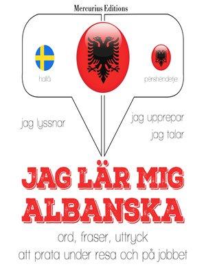 cover image of Jag lär mig albanska