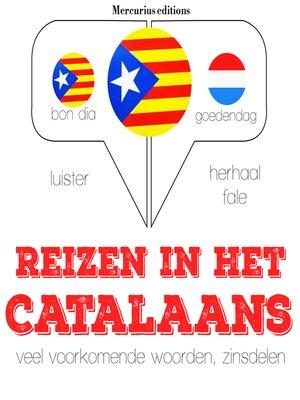 cover image of Reizen in het Catalaans