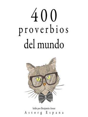 cover image of 400 proverbios del mundo