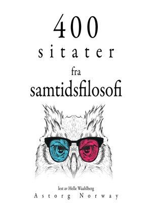 cover image of 300 sitater fra samtidens filosofi300 sitater fra samtidens filosofi