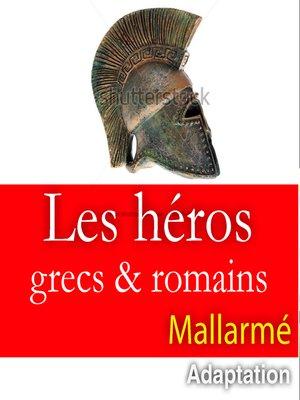 cover image of Les héros grecs et romains