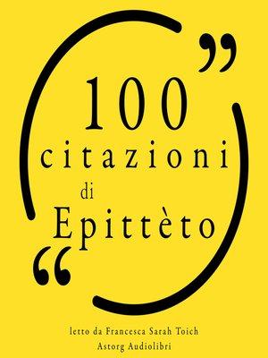 cover image of 100 citazioni Epitteto