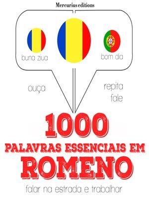 cover image of 1000 palavras essenciais em romeno