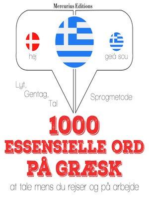 cover image of 1000 essentielle ord på græsk