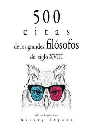 cover image of 500 citas de los grandes filósofos del siglo XVIII