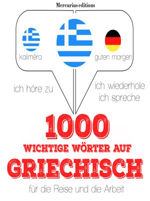 cover image of 1000 wichtige Wörter auf Griechisch für die Reise und die Arbeit