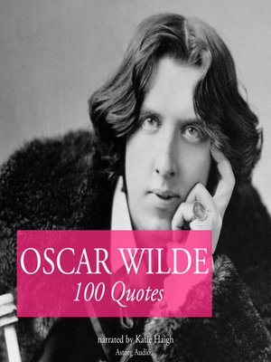 cover image of 100 Quotes by Oscar Wilde