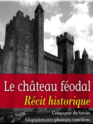 cover image of Le château féodal