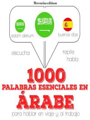 cover image of 1000 palabras esenciales en árabe