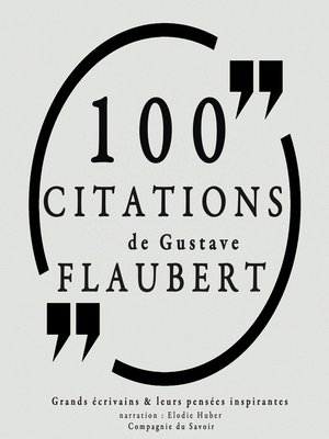 cover image of 100 citations de Gustave Flaubert
