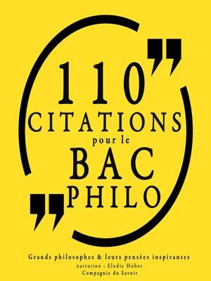 cover image of 110 citations pour le bac philo