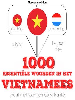 cover image of 1000 essentiële woorden in het Vietnamees