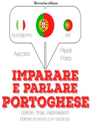 cover image of Imparare e parlare Portoghese