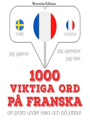 cover image of 1000 viktiga ord på franska