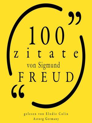 cover image of 100 Zitate von Sigmund Freud