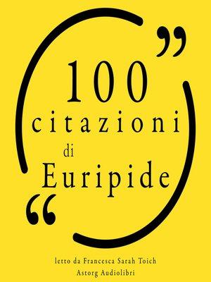 cover image of 100 citazioni di Euripide