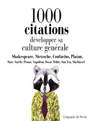 cover image of Développer sa culture générale en 1000 citations