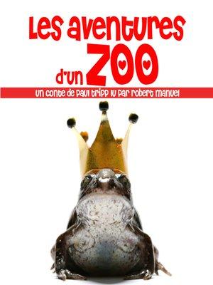 cover image of Les aventures d'un zoo