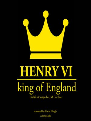 cover image of Henry VI, King of England