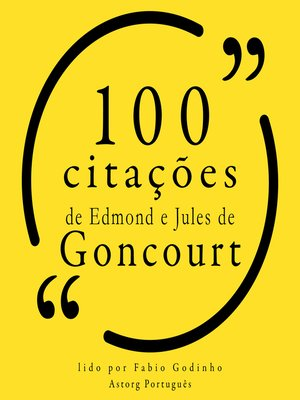 cover image of 100 citações de Edmond e Jules de Goncourt