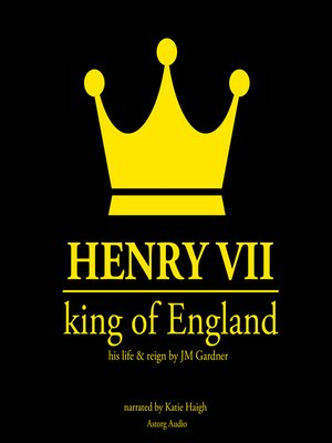 cover image of Henry VII, King of England