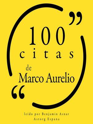 cover image of 100 citas de Marco Aurelio