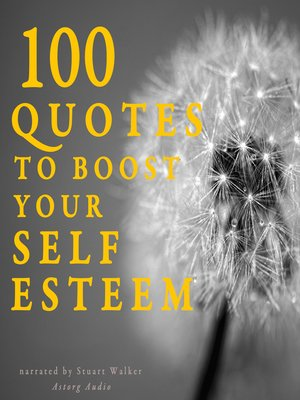 cover image of 100 Quotes to Boost your Self-Esteem