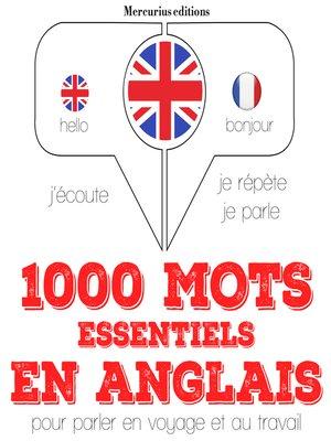 cover image of 1000 mots essentiels en anglais
